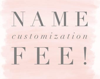 Name customization to any order! | custom | personilized |