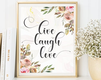 Live Laugh Love, Inspirational Quote, Quote Print, Digital Prints, Typographic Print, Home Decor, Love Print, Quote Wall Art,