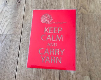 Keep Calm And Carry Yarn Iron On Vinyl