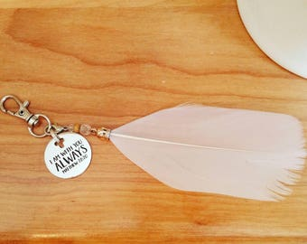 I am with you always Feather Keychain Bible Verse