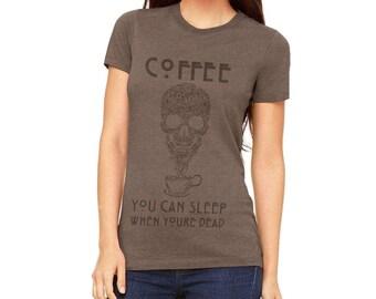 Glorious Creatures - Coffee Sleep When Dead Juniors Premium T Shirt
