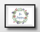 Be Happy Watercolor Print...