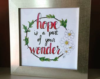 Hand lettered art print, quotes about hope