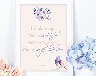 Printable Art. Inspirational Verse, A heartfelt gift, Message of love and letting go, Poetry.