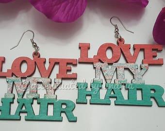 LOVE MY HAIR Wooden Statement