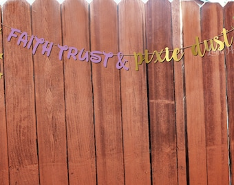 Tinkerbell Banner - Faith Trust and Pixie Dust