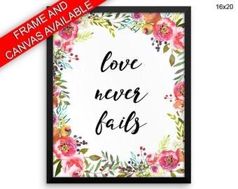 Love Never Fails Wall Art Framed Love Never Fails Canvas Print Love Never Fails Framed Wall Art Love Never Fails Poster Love Never Fails