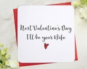 Next Valentine's Day i'll be your wife, fiance card, valentine card, love card, uk seller