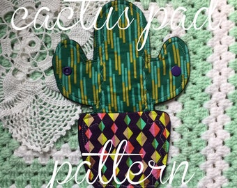 Sewing Pattern: Cactus Pad