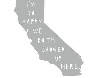 CALIFORNIA | I'm So Happy, anniversary gift for him, anniversary gift for her, Christmas gift for him, state art, wedding, map, where we met