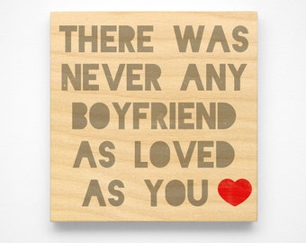 """Valentines Gift for Him- Valentines Gift for Boyfriend- Never Any Boyfriend as Loved as You Art Block Sign- 4"""" x 4"""" Gift from Girlfriend"""