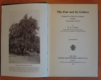 The Pear and Its Culture by H.B. Tukey
