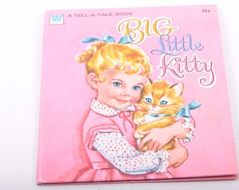 Big Little Kitty, A Tell A Tale Book, Vintage, Children's, Book, Illustrated ~ The Pink Room ~ 170208