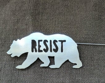 Resist Brooch, California Bear, Handmade Pin, Trump Protest Pin, Loves Trumps Hate Pinback, The Resistance, Nickel White Metal, Protest