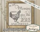 Jesus Coffee SVG - kitchen svg - farmhouse svg - rooster chicken svg  - Farm Kitchen SVG - Commercial Use svg cut file -  svg, dfx, png, jpg
