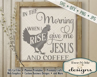 Jesus Coffee SVG - kitchen svg - farmhouse svg - rooster chicken svg  - Farm Kitchen SVG - Commercial Use svg cut file -  svg, dfx, png, jpg