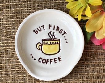 Funny Spoon Rest -  But First Coffee Pottery Spoon Rest Coffee Lovers Gift