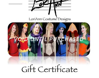 500 Dollar GIFT CERTIFICATE - for LoriAnn Costume Designs - Instant Download - Cosplay Renaissance Medieval Fantasy Burlesque Larp Theater