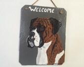 Boxer Dog (brindle) Welcome Slate