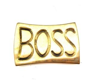 Boss BRASS Paperweight Humorous   Object d'Art desk accessory
