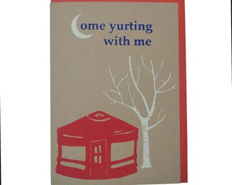 Come Yurting with Me a Yurt House Blank Card Recycled Paper Compostable Plastic Environmentally Friendly Camping Anniversary