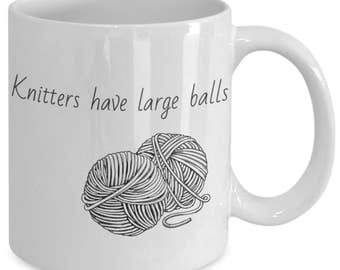 Knitters Have Large Balls Mug