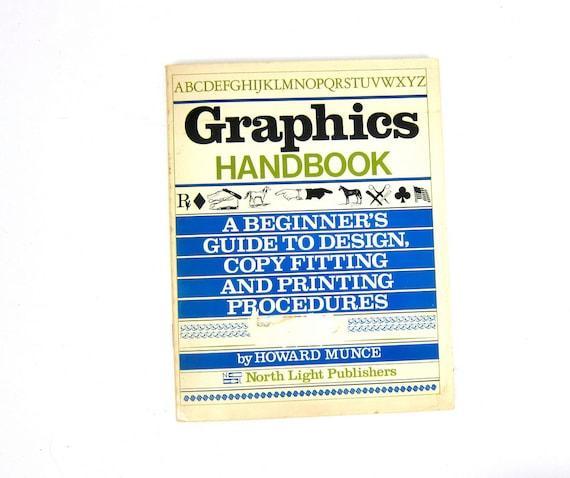 Graphics Handbook Black & White book Illustrations Prints Home Decor by Howard Munce 1980s Graphic Art