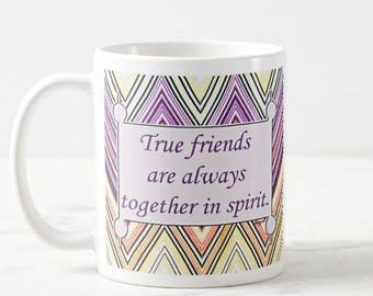 True Friends Are Always Together Mug, Great Gift