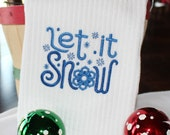 Let it Snow #2 Embroidered Kitchen Towel
