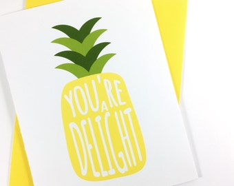 You're A Delight Pineapple Thank You Card, Thinking Of You Greeting Card, All Occasion Card, Just Because Card, Single Card, Blank Card