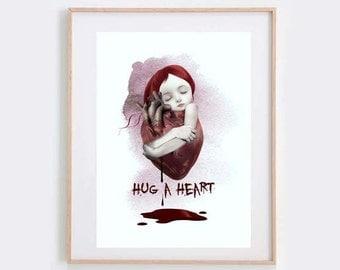Heart Art - Love Art Print - Girl Hugging Heart - Bloody Heart - Quote Print - Wall Decor - Hug A Heart