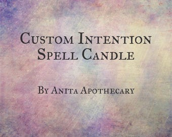 Custom Intention Spell Candle~Witchcraft, Witch, Spell, Magick, Apothecary, Wicca, Spell candle, Moon Goddess, Custom candle, witch oil