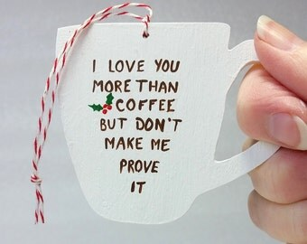 "Coffee cup Christmas ornament, wooden coffee mug christmas ornament, 2 1/2"" tall"