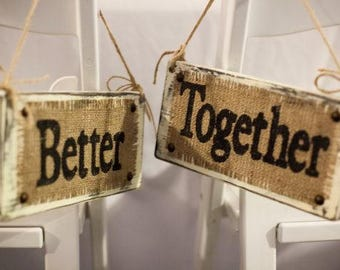 BETTER TOGETHER chair or wall decoration signs home decor engagement wedding photo props