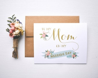 Wedding Day Card  To my mom on my wedding day  mom thank you card  mother of the bride  mother of the groom  mom wedding day card