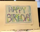 "Happy Birthday Watercolor Original Card ""Big Card"" 5x7 With Matching Envelope  betrueoriginals"