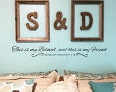 This is my Beloved, and this is my Friend Wall Decal (KJV)