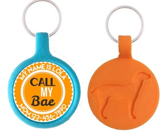 Call My Bae Personalized Dog ID Pet Tag Custom Pet Tag You Choose Tag Size & Colors, More Colors!