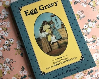 Vintage Egg Gravy Cookbook - 1994 - Collection of Pioneer Recipes from Women That Left Sweden