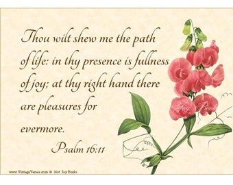JOY FOREVER MORE - Psalm 16:11 Christian Home Decor - Vintage Verses Calligraphy Wall Art Parchment 5x7 Inspirational Wall Art Pink Sweetpea