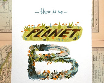 There is No Planet B Illustration Print