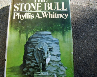 Vintage Book The Stone Bull by Phyllis A. Whitney
