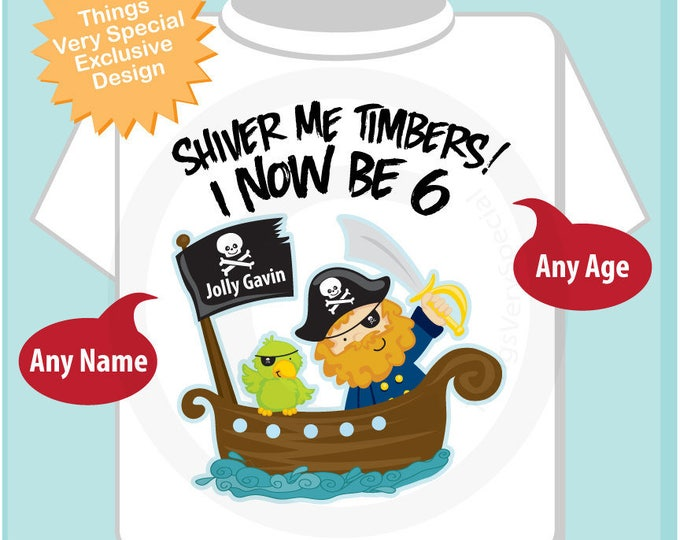 Six Year old Pirate Birthday Shirt, Shiver Me Timbers I now be 6 t-shir for boys (04302014g)