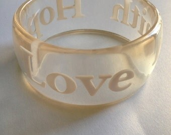 SALE Clear Lucite Bangle Faith Love Hope