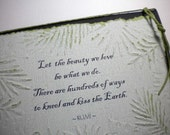 KISS THE EARTH ~ Inspirational handmade greeting card, quote by Rumi