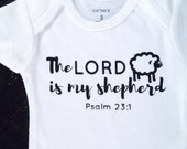 The Lord Is My Shepherd Psalm 23 Baby bodysuit NEW DESIGN, shepherd bodysuit, sheep bodysuit, baby gift