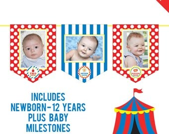 INSTANT DOWNLOAD Carnival or Circus Party - DIY printable photo banner kit - Includes Newborn through 12 Years, Plus Baby Milestones
