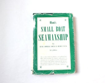 Small Boat Seamanship Book First Edition 1957