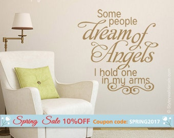 Some People Dream of Angels Wall Decal, Dream of Angels Wall Quote, Kids Room Wall Quote, Baby Room Wall Quote for Nursery Kids Room Decor