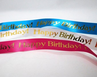 Happy Birthday Ribbon 1 inch width SPECIAL OFFER, non-fray cut edge 75 ft Charles Clay Nature's Choice Biodegradable Ribbon, Made in England
